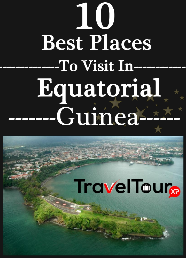 Best Places To Visit In Equatorial Guinea