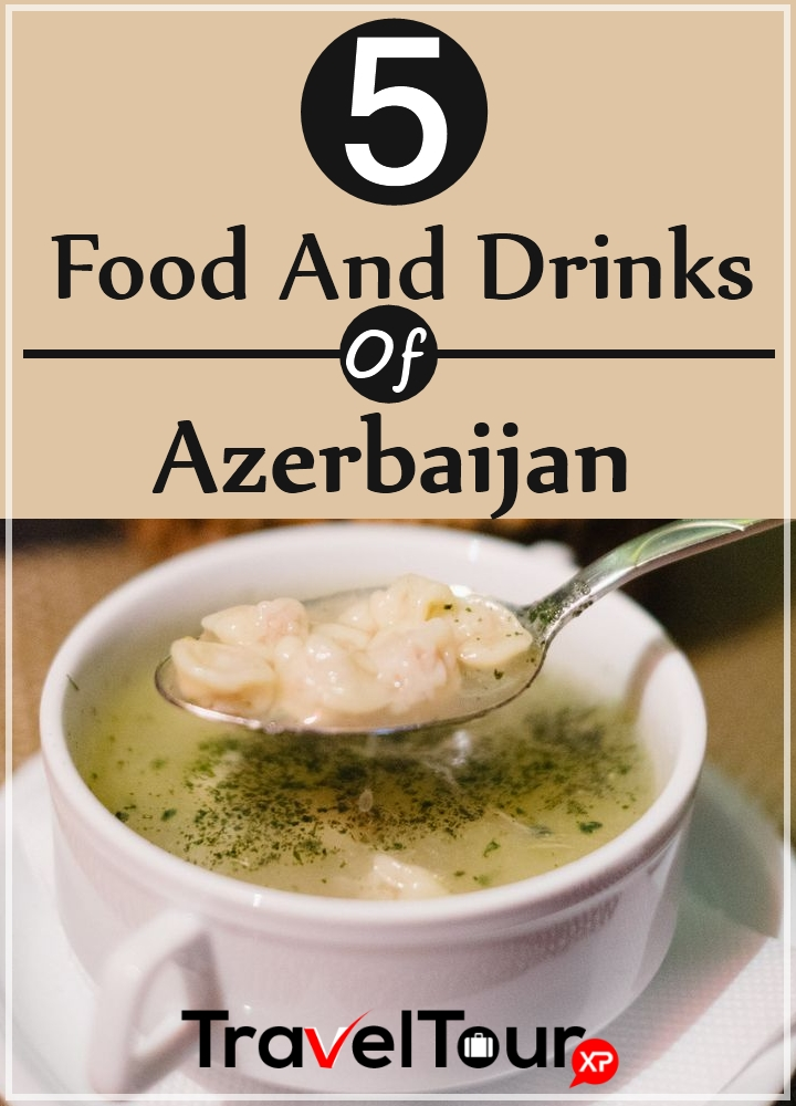 Food And Drinks Of Azerbaijan