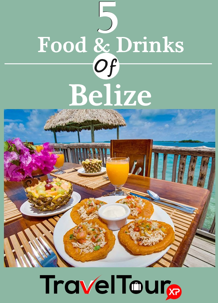 Popular Food And Drinks Of Belize