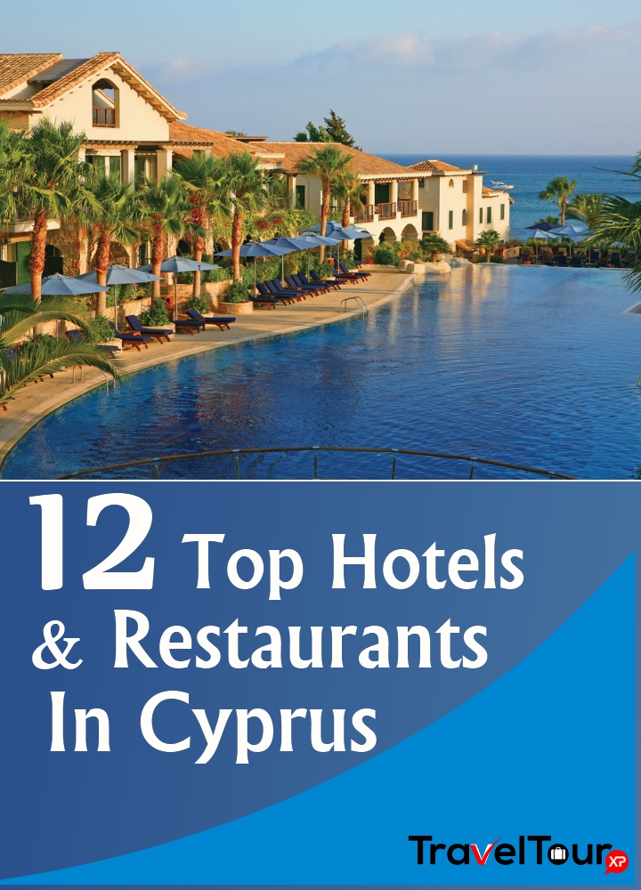 Top Hotels And Restaurants In Cyprus