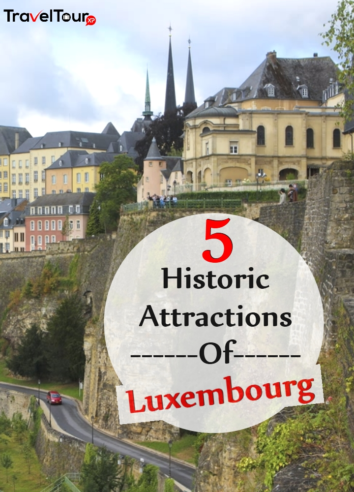 Historic Attractions Of Luxembourg