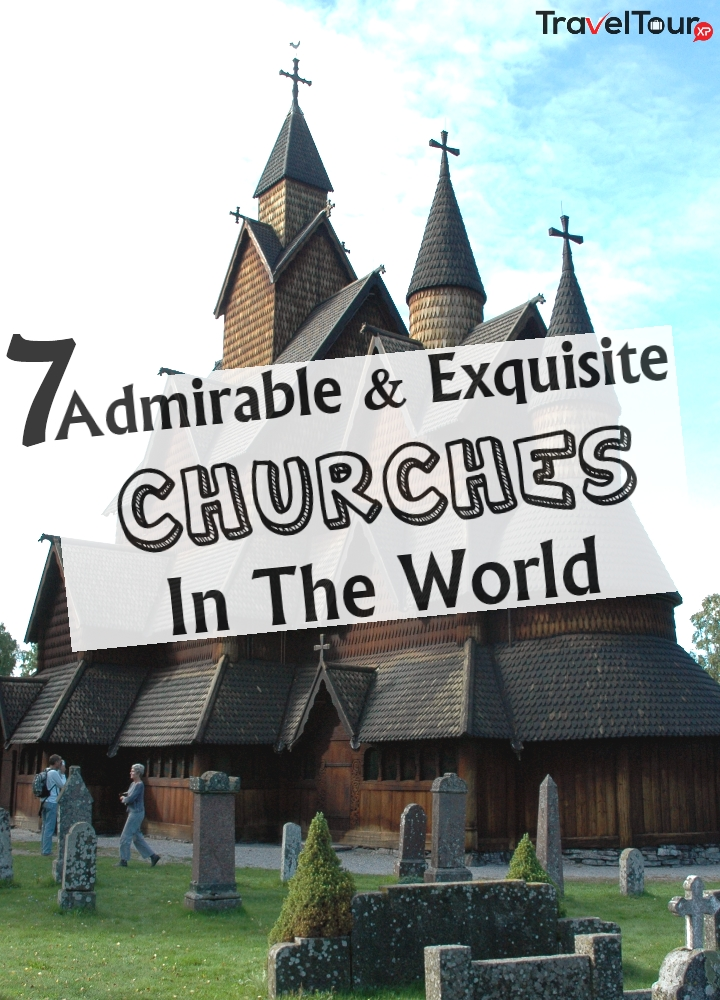 Exquisite Churches In The World