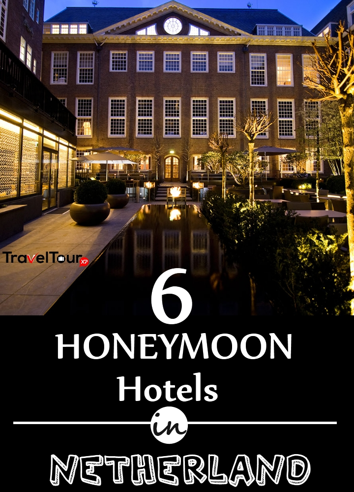 Honeymoon Hotels In Netherlands