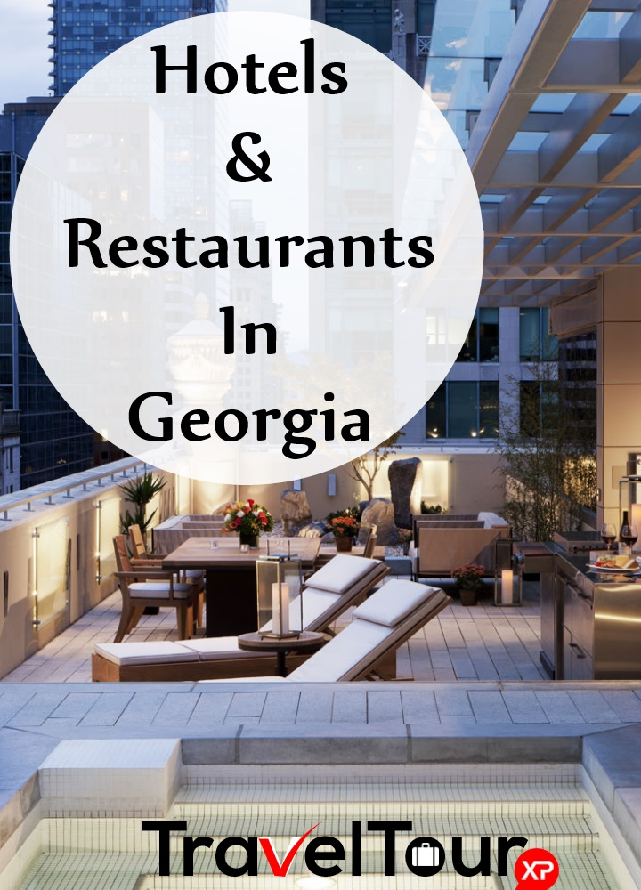 Hotels And Restaurants In Georgia