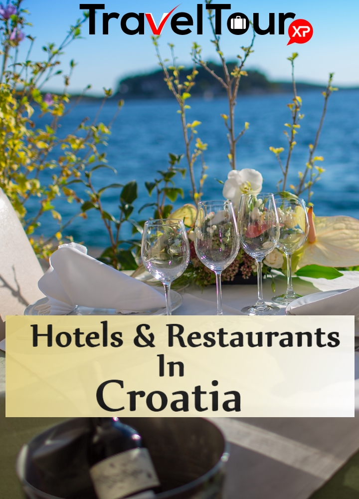 Hotels And Restaurants In Croatia