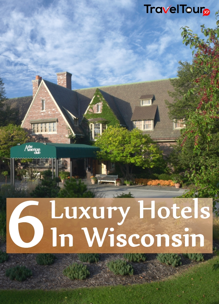 Luxury Hotels In Wisconsin