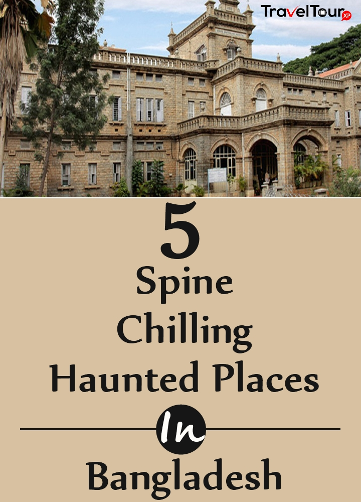Spine Chilling Haunted Places In Bangladesh