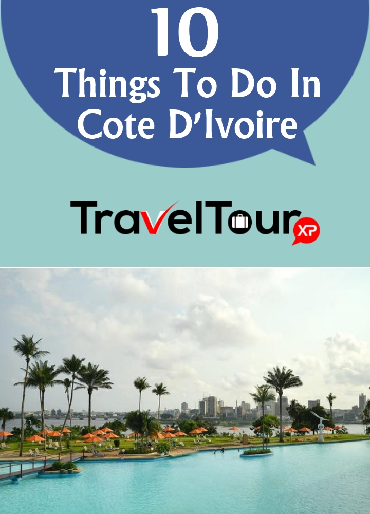 Things To Do In Cote D'Ivoire