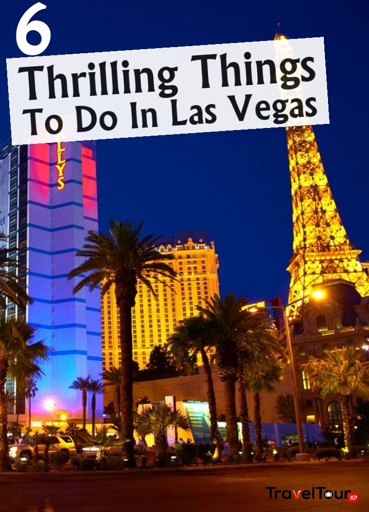 Thrilling Things To Do In Las Vegas