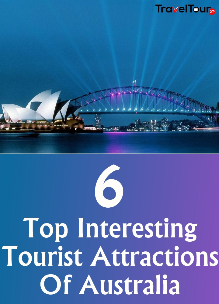 Top Interesting Tourist Attractions Of Australia