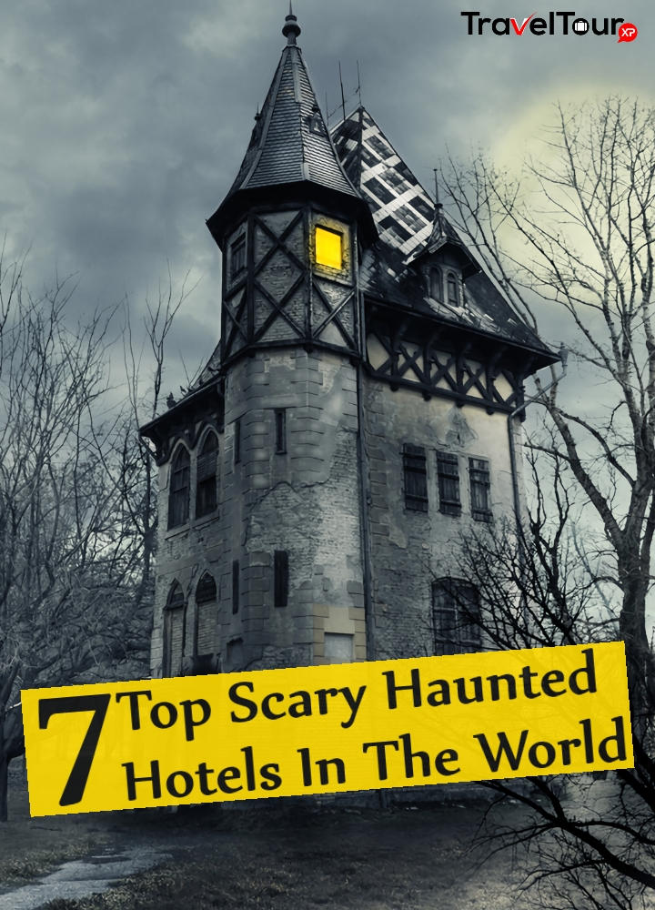 Top Scary Haunted Hotels In The World