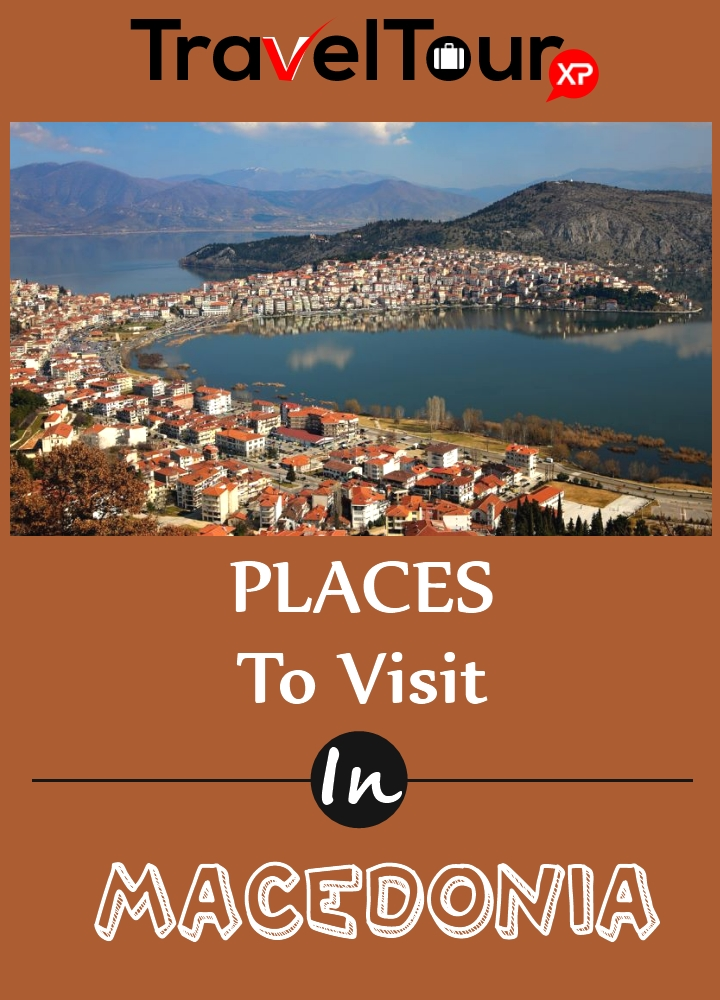 Places To Visit In Macedonia