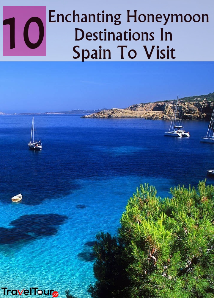 10 Enchanting Honeymoon Destinations In Spain To Visit