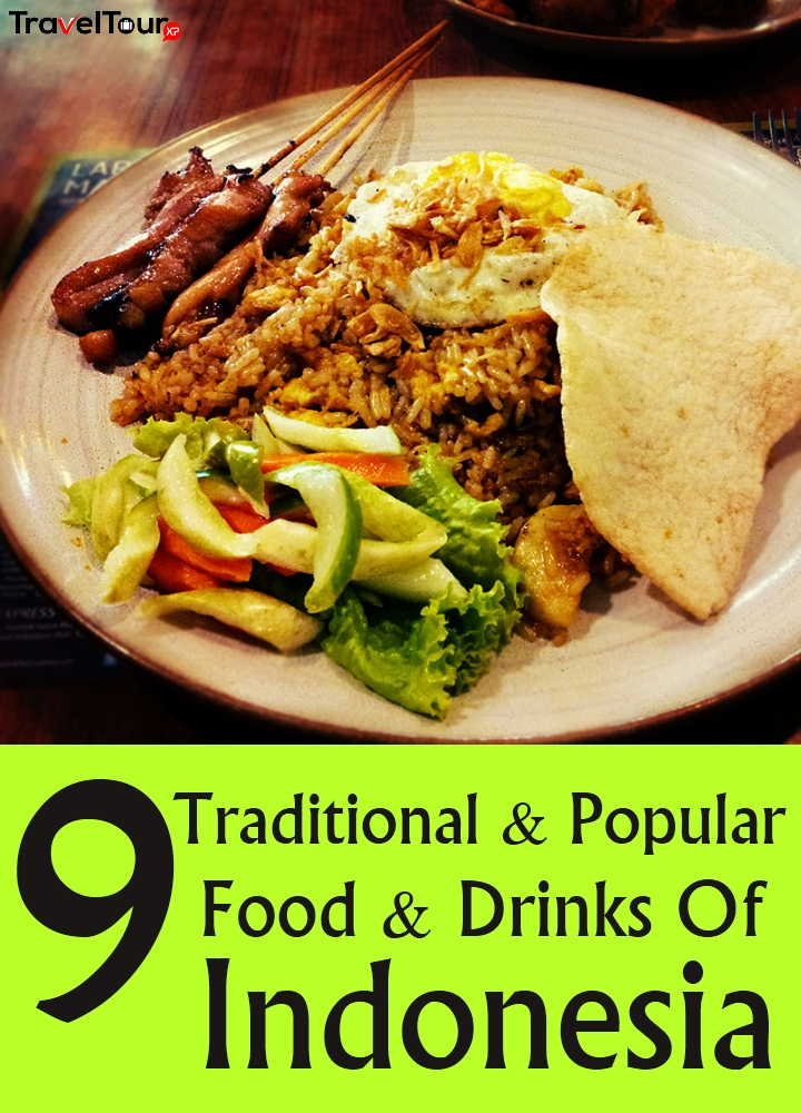 Traditional And Popular Food And Drinks Of Indonesia