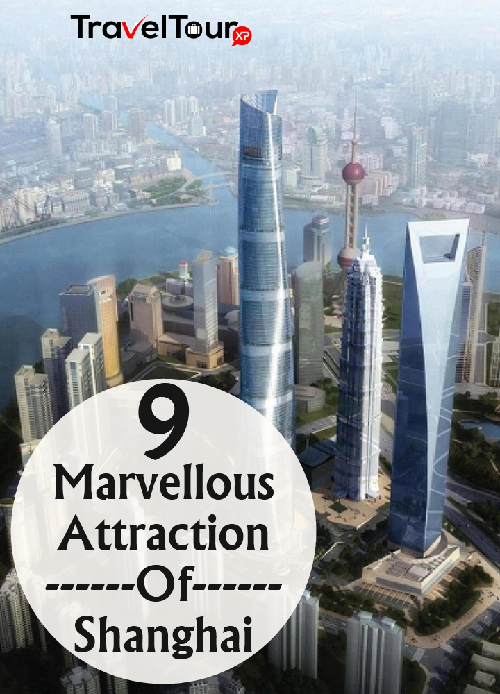 Marvellous Attraction Of Shanghai