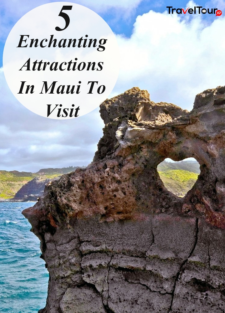 Attractions In Maui To Visit