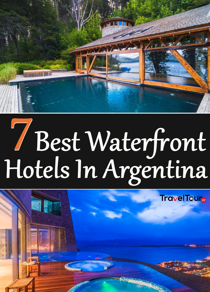 Best Waterfront Hotels In Argentina