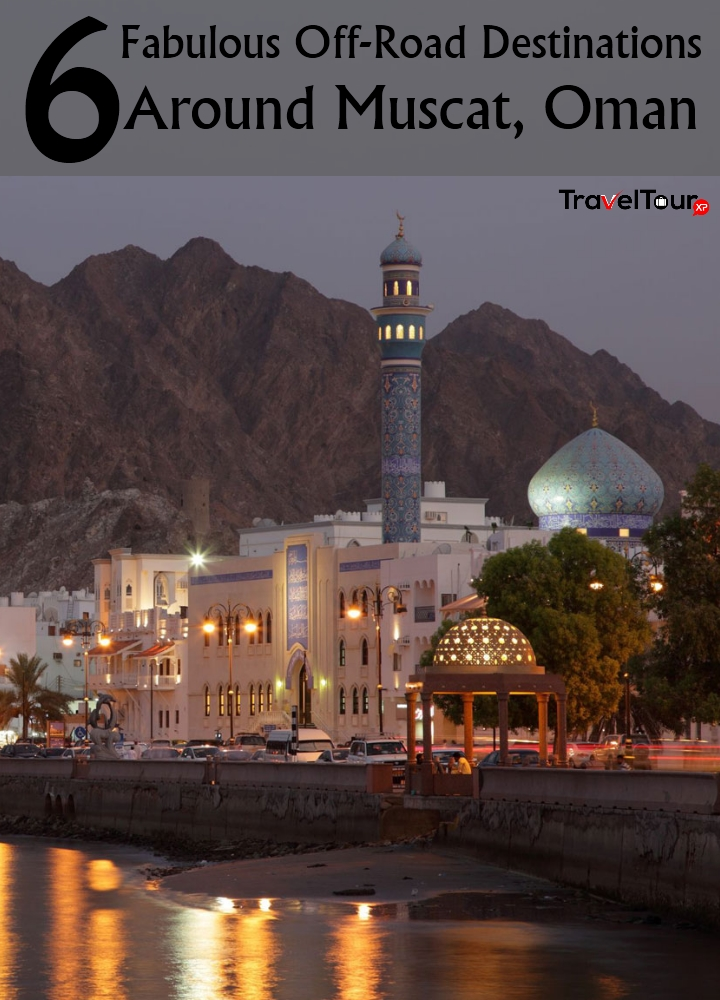 Destinations Around Muscat, Oman