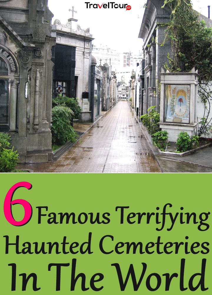Famous Terrifying Haunted Cemeteries In The World