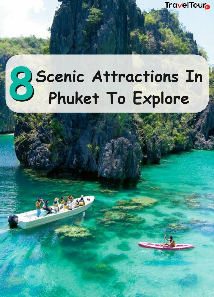 Scenic Attractions In Phuket To Explore
