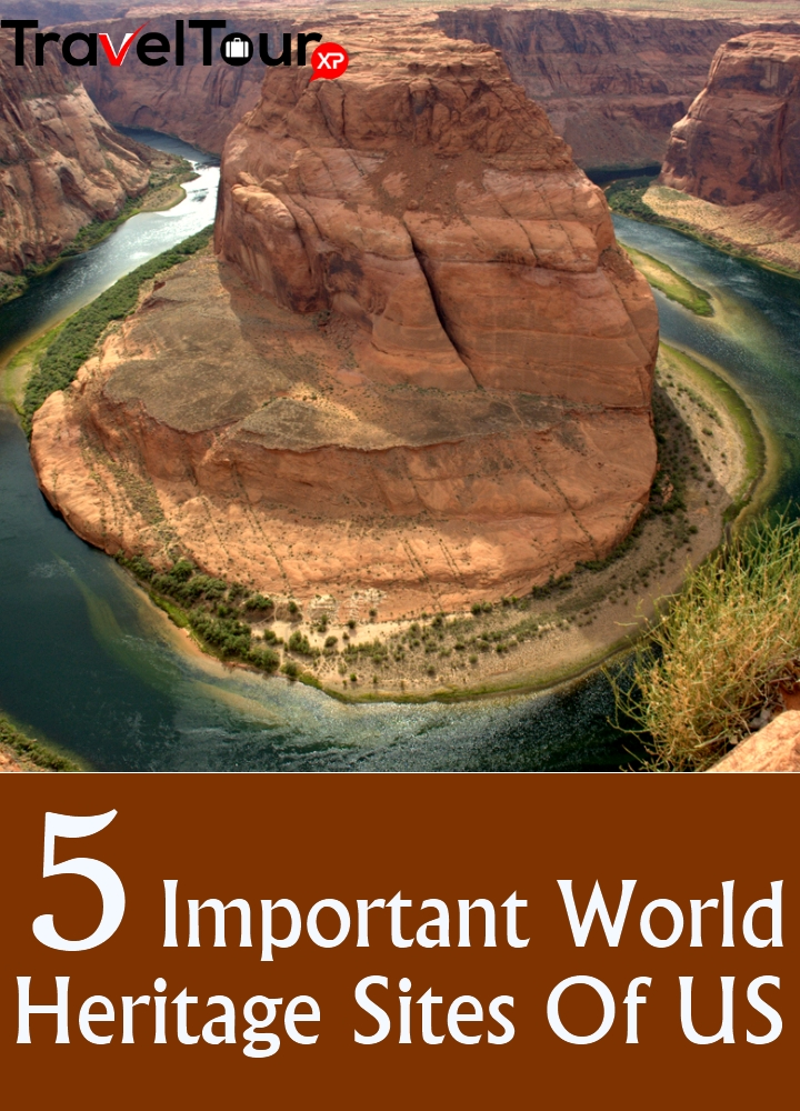 5 Important Skin Care Tips For Girls: 5 Important World Heritage Sites Of US You Should Not Miss