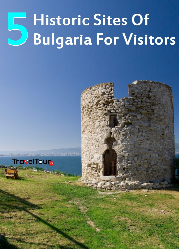 Historic Sites Of Bulgaria For Visitors