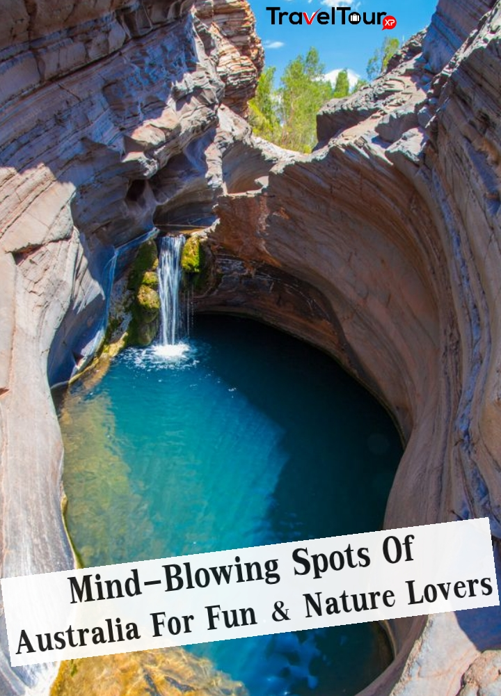 Mind-Blowing Spots Of Australia For Fun And Nature Lovers